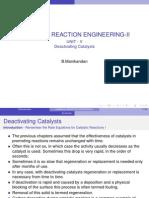 Cre i i Unit 5 Deactivating Catalyst
