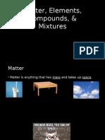 matter elements compounds   mixtures