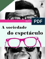 A Sociedade Do Espetaculo - Guy Debord
