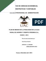 Plan de Medios en La Publicidad de La Caja Rural de Ahorro y Credito Credinka s.a. Cusco - 2014