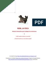 5. ROBI, La Foca
