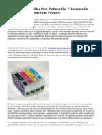 Cartuchos Recargables Para Plotters Ciss Y Recargas De Tinta Para Impresoras Gran Formato