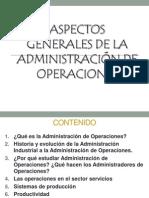 acectos Generales de La Administracion de Operaciones