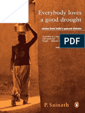 Everybody Loves a Good Drought - Palagummi Sainath | Poverty