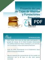 PRESENTACION EN EL PARLAMENTO VASCO. Proyecto de Ley de Cajas de Ahorros y Fundaciones Bancarias