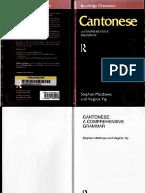 Cantonese a Comprehensive Grammar | Tone (Linguistics