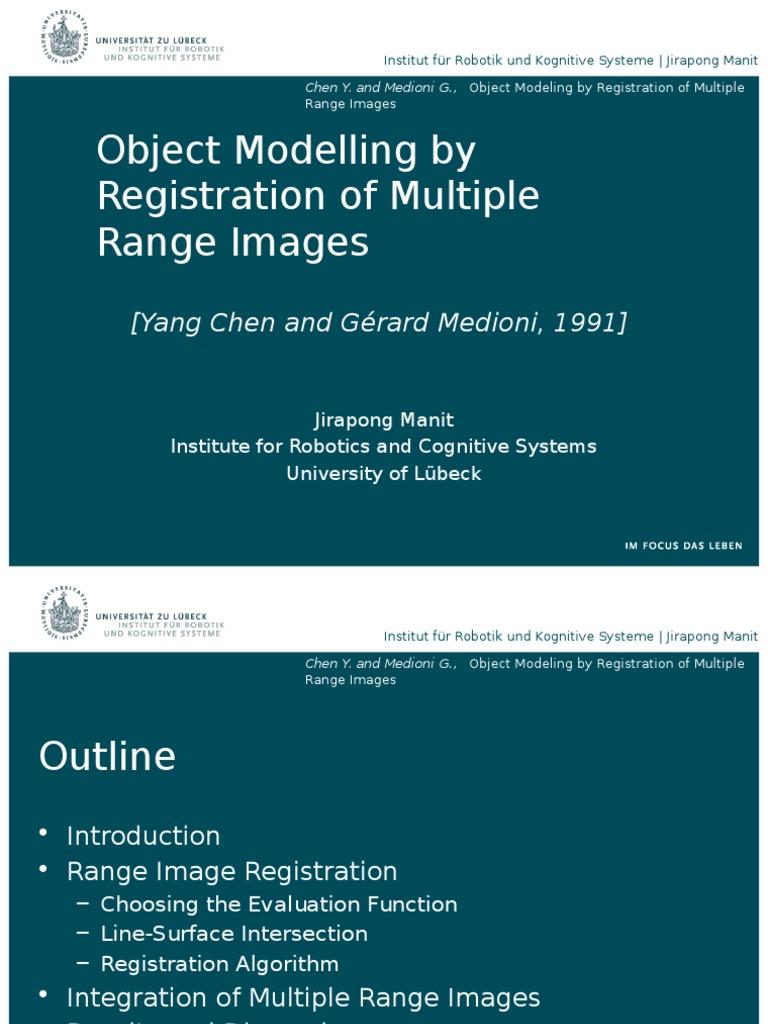Object Modelling by Registration of Multiple Range Images | Robotics ...