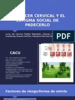 EL CÁNCER CERVICAL Y EL ESTIGMA SOCIAL DE.pptx