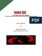 Raku Fire Dragon Way