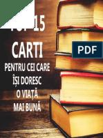 TOP 15 Carti Pentru Cei Care Isi Doresc o Viata Mai Buna