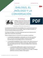 El Dialogo Monologo y Conversación