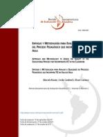 ENFOQUE Y METODOLOGÍA PARA EVALUAR LA CALIDAD DEL PROCESO PEDAGÓGICO QUE INCORPORA TIC EN EL AULA