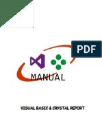 Manual de Instalación y Manipulación de Visual Basic y Crystal Report