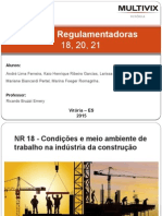Normas Regulamentadoras 18, 20,21