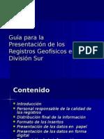 Guía para la Presentación de los Registros Geofísicos en la División 2006-04-25.ppt