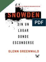 Glenn Greenwald - Snowden. Sin Un Lugar Donde Esconderse