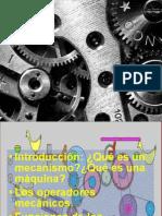 Introducción ¿Qué Es Un Mecanismo¿Qué Es Una Máquina Los Operadores Mecánicos