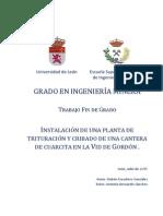 INSTALACIÓN DE UNA PLANTA DE TRITURACIÓN Y CRIBADO DE UNA CANTERA DE CUARCITA EN LA VID DE GORDÓN
