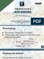 Taller Processing - Encuentro Regional de Software Libre Ucm 2015