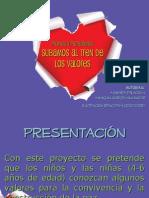 proyectopedaggicosubamosaltrendelosvalores-120919113207-phpapp02
