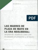 Borland Elizabeth - Las Madres de Plaza de Mayo en La Era Neoliberal. Ampliando Objetivos Para Unir El Pasado, El Presente y El Futuro