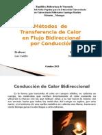 Metodos de Transferencia de Calor en Flujo Bidireccional Por Conducción