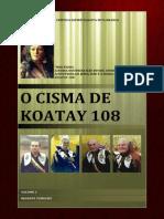 O Cisma de Koatay 108