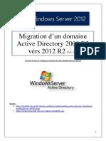 Migration d'un domaine Active Directory 2008 R2 vers 2012 R2 (tuto de A à Z)