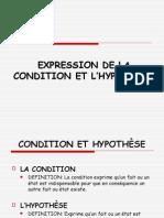 Expression de La Condition Et de l'Hypothèse