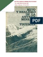 Mito y Realidad de la Antigua Mineria del Tucuman. Por Sara Peña de Bascary