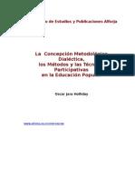 Concepción Metodológica Dialéctica...Oscar Jara