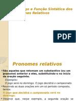Emprego e Função Sintática Dos Pronomes