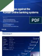cybercrimesagainstthekoreanonlinebankingsystems1227engslideshare-130508214320-phpapp02.pdf