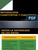 Metodologia Cuantitativa y Cualitativa