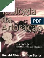 Teologia da Adoração - Ronald Allen,Gordon Borror.pdf