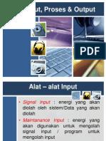 Alat2 Input,Proses,Output