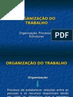 Organizacao Do Trabalho
