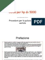 Smontare Hp Dv5000