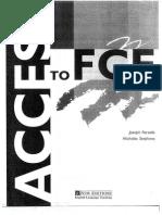 Access to FCE