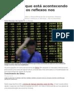 Entenda o Que Está Acontecendo Na China e Os Reflexos Nos Mercados