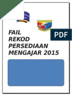 Fail Rekod Persediaan Mengajar 2015