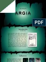 The Making of Argia