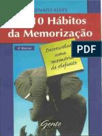 Os 10 Hábitos Da Memorização - Renato Alves