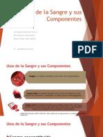 Usos de La Sangre y Sus Componentes