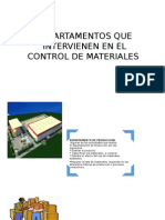 Departamentos Que Intervienen en El Control de Materiales