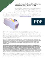 Manual De Instrucciones De Como Rellenar Y Reiniciar Los Cartuchos Recargables Epson T1281, T1282, T1283,