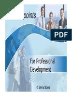 10keypointsforprofessionaldevelopment-120812223136-phpapp02