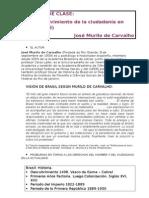 Esquema de Clase. El Desenvo Esquema de clase. El desenvolvimiento de la ciudadanía en Brasil lvimiento de La Ciudadanía en Brasil - Murilo de Carvalho