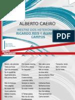 Alberto Caeiro - Mestre