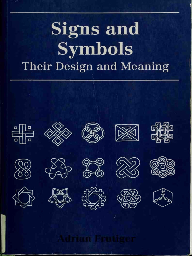Signs and symbols their design and meaning de adrian frutiger signs and symbols their design and meaning de adrian frutiger calligraphy typography biocorpaavc